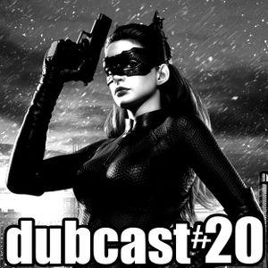 Dubcast #20
