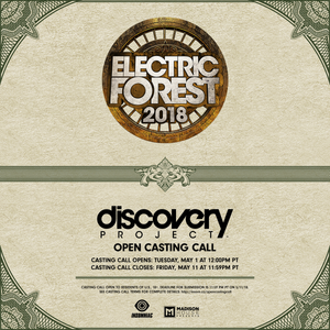 Electric Forest Open Casting Call 2018