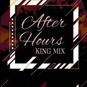 After Hours Hip Hop & RnB King Mix