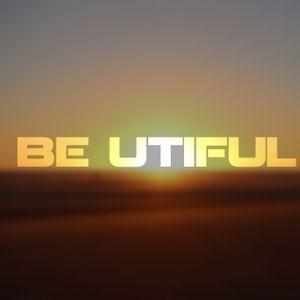 BE UTIFUL 83
