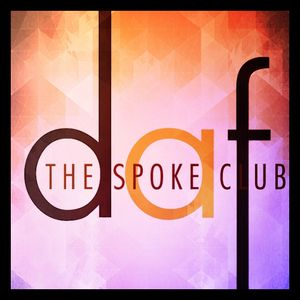 Live At The Spoke Club Toronto - Summer Collection by DAF | July 2017