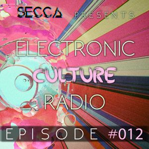 Electronic Culture Radio 012