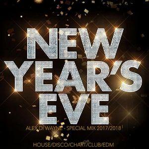 Alex Di Wayne - SPECIAL NYE 2017/2018 MIX HOUSE/DISCO/EDM/CHART/CLUB