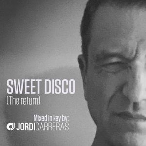 JORDI CARRERAS_Sweet Disco (The Return Mix).