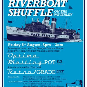 Melting Pot Mix For The Rizla Riverboat Shuffle