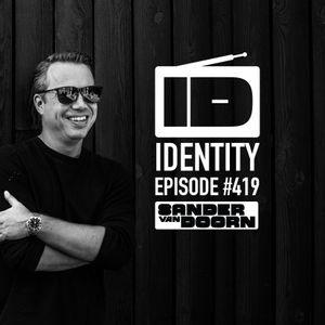 Sander van Doorn - Identity #419 (including a special guestmix of David Tort)