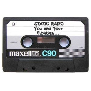StaticRadio - Episode 003 - You and Your Eighties