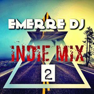 INDIE MIX #2 (EMERRE DJ)