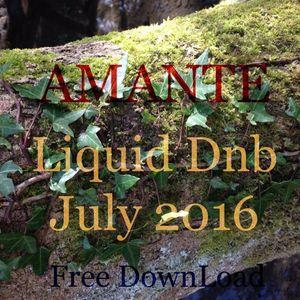 Amante  -  Liquid DnB July 2016