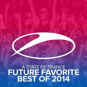 Armin van Buuren – A State Of Trance – Future Favorite Best Of 2014 (2014)