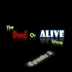 The Dead or Alive Show Series 1: Episode III - Warwick Castle Special