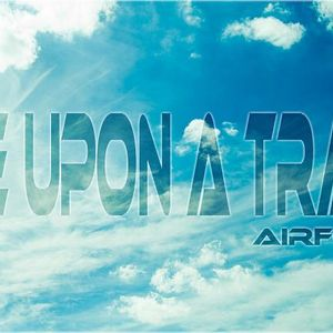 Airforlife - Once Upon A Trance (#006)