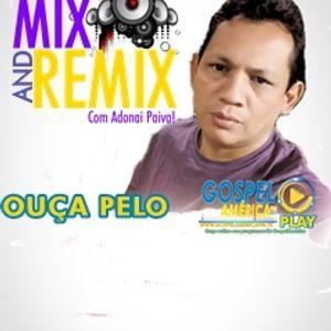 PGM MIX AND REMIX ( EDIÇÃO 05 ) - 19 11 16  - DJ JOEL LIFE CONVIDADO