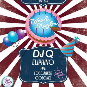 Yeah, Maybe 1st Birthday Mix - DJ Q