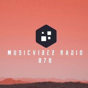 MusicVibez Radio #078