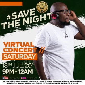 SAVE THE NIGHT VIRTUAL CONCERT BROUGHT TO YOU COURTESY OF JAGERMEISTER. 18TH JULY 2020