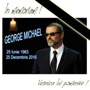 In memoriam ... GEORGE MICHAEL  (1963 - 2016)