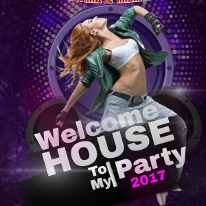 Welcome To My House Party Version 5.0