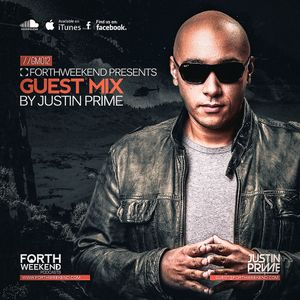 ForthWeekend - JUSTIN PRIME Guest Mix #012