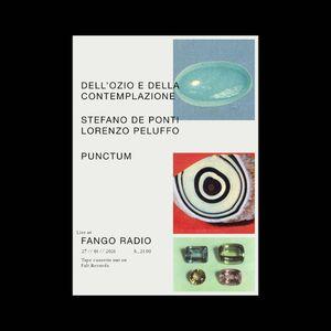 Dell'ozio e della contemplazione 27/01/21 - Stefano De Ponti + Lorenzo Peluffo