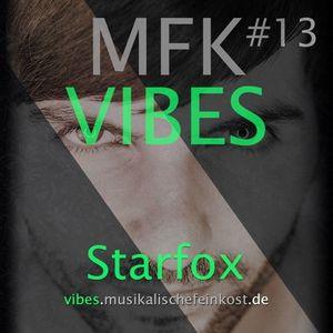 MFK VIBES #13 Starfox // 02.10.2015