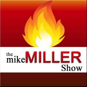 The Mike Miller Show 5/20/16