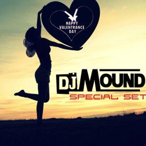 Mound - ♥ ValenTrance Day ♥ Special Set (14.02.2015)