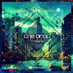The Drop 174 (feat. KANDY)