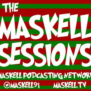 The Maskell Sessions - Ep. 190