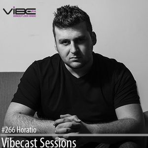 Horatio @ Vibecast Sessions #266 - Vibe FM Romania