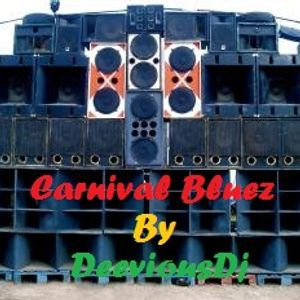 Carnival Bluez By DeeviousDj