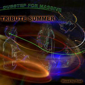 DUBSTEP FOR MASSIVE – SUMMER TRIBUTE