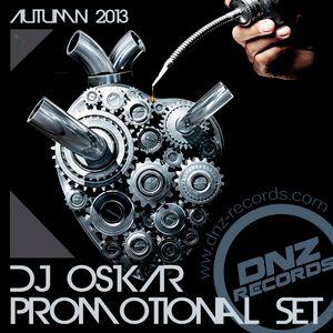 DJ OSKAR - DNZ RECORDS PROMOTIONAL SET AUTUMN 2013