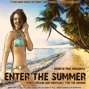 Boom di Ting presents: Enter the Summer