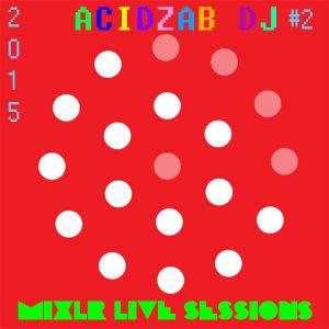 Mixlr Live Session #2
