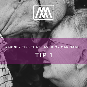 3 Money Tips That Saved My Marriage #1 - Tracking What We Spend | Ep. 30