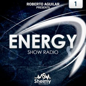 Roberto Aguilar | Energy Show Radio 1