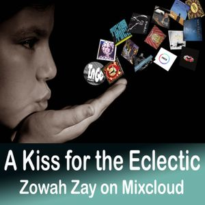 A Kiss for the Eclectic