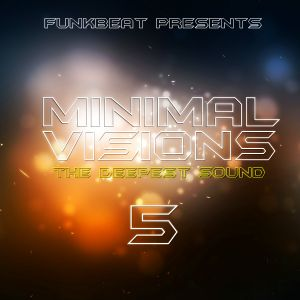 Minimal Visions - The Deepest Sound vol. 5