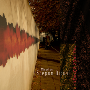 [Red-Neon-November]_Mixed by Stepan Bitus