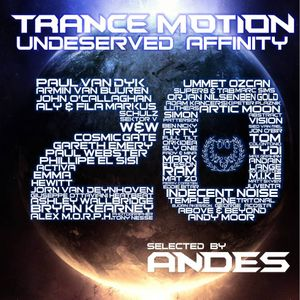DJ ANDES- Trance Motion 20 : Undeserved Affinity