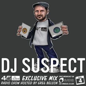 45 Live Radio Show pt. 77 with guest DJ SUSPECT - French 45's!