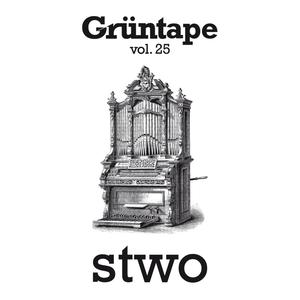 STWO : A Grüntape Vol. 25