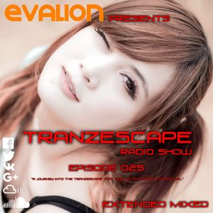 Evalion Presents Tranzescape Episode 025
