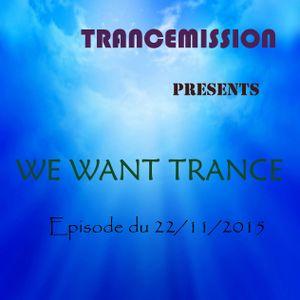 We Want Trance 22/11
