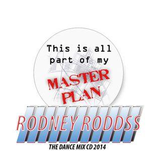 #Masterplan1 Rodney Roddss (Dance Mix CD)