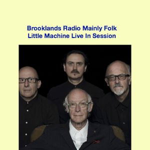 Little Machine Live In Session on Brooklands Radio Mainly Folk