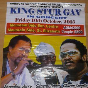 King Sturgav @ Mountain Side,  St Elizabeth 16 Oct 2015_ Briggy.Chaplin.Trees. C tea + more (DBcd)