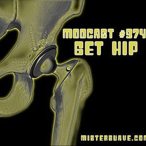 Modcast #374: Get Hip!