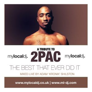 2PAC TRIBUTE MIX : THE BEST THAT EVER DID IT